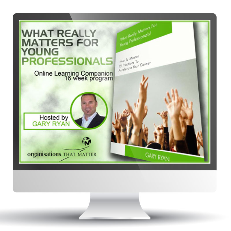 What Really Matters For Young Professionals - Online Companion Course - Organisations That Matter