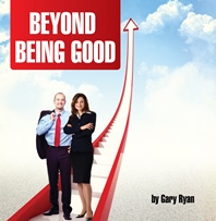 Beyond Being Good Video Series - Gary Ryan